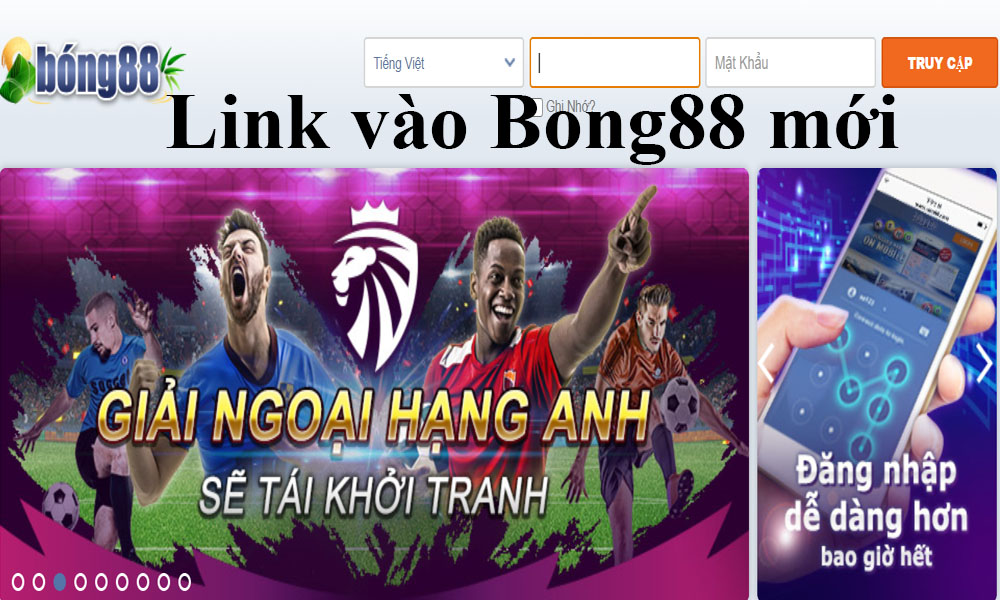 Link vào Bong88 mới nhất