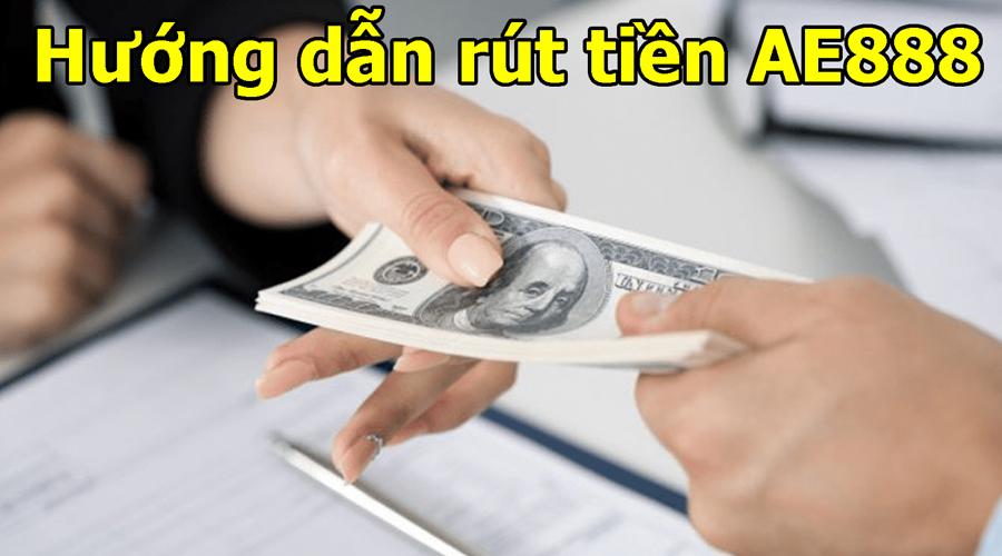 Cách rút tiền AE888 về tài khoản ngân hàng bằng tiền Việt