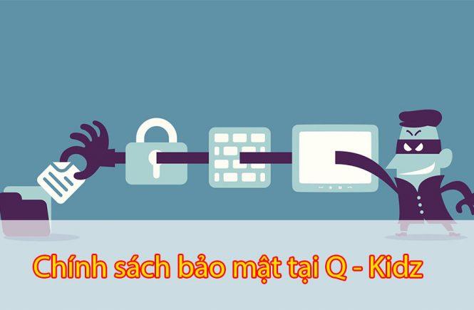 Chính sách bảo mật tại Q - Kidz