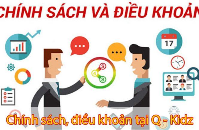 Chính sách, điều khoản tại Q - Kidz