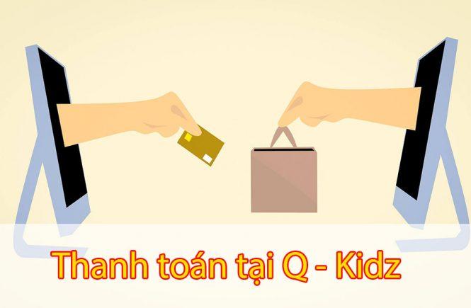 Thanh toán tại Q - Kidz