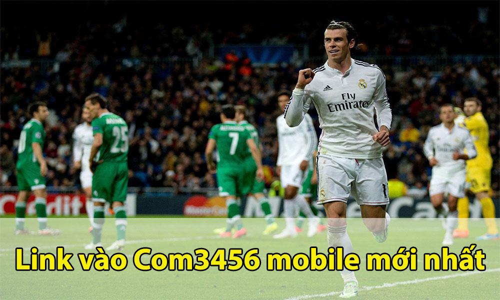 Link đăng nhập vào Com3456 mobile mới nhất