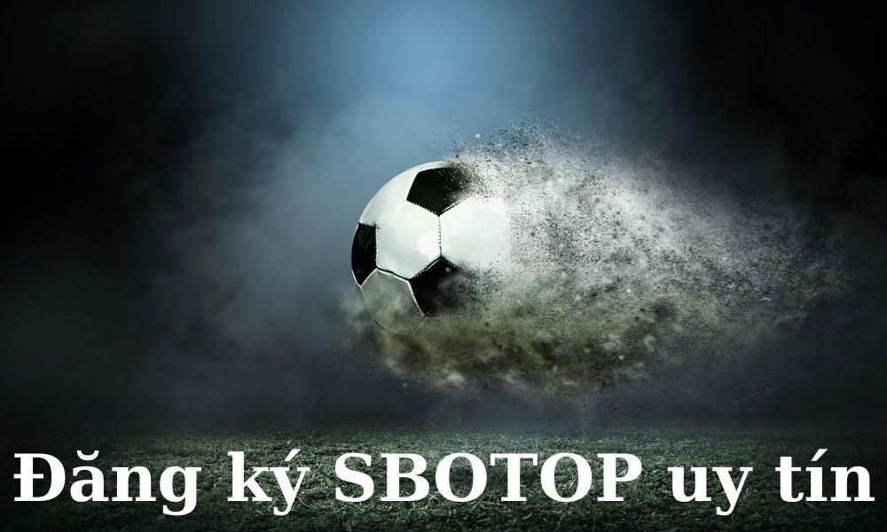 Đăng ký tài khoản SBOTOP