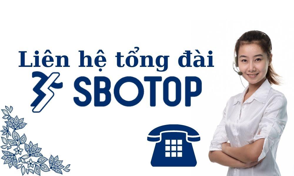 Liên hệ tổng đài SBOTOP