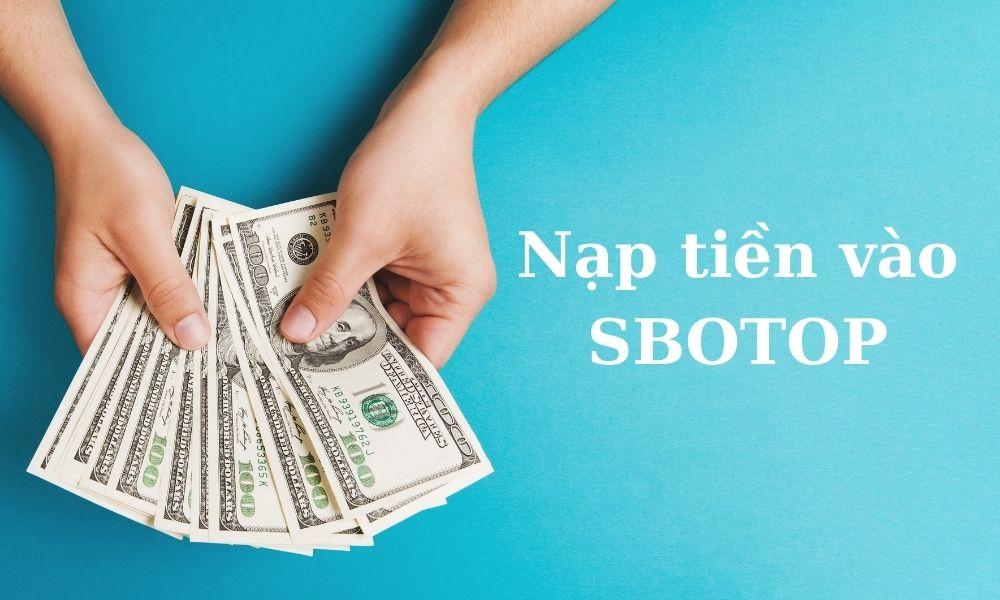 Nạp tiền vào SBOTOP