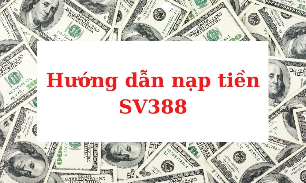 Nạp tiền SV388